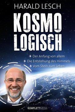Kosmologisch (eBook, ePUB) - Lesch, Harald