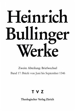 Briefe von Juni bis September 1546 (eBook, PDF) - Bullinger, Heinrich