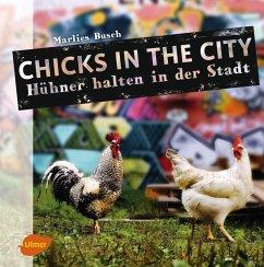 Chicks in the City (eBook, PDF) - Busch, Marlies
