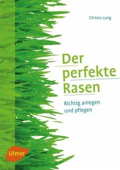 Der perfekte Rasen (eBook, PDF) - Lung, Christa