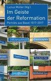 Im Geist der Reformation (eBook, PDF)