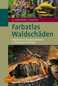 Farbatlas Waldschäden (eBook, PDF) - Hartmann, Günter; Butin, Heinz