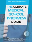 The Ultimate Medical School Interview Guide