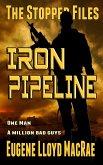 Iron Pipeline (The Stopper Files, #1) (eBook, ePUB)