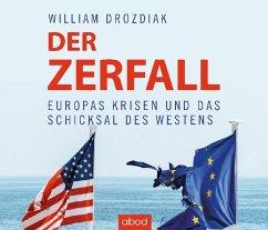 Der Zerfall, 8 Audio-CDs - Drozdiak, Wiliam