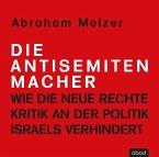 Die Antisemitenmacher, 6 Audio-CDs