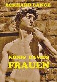 König Davids Frauen (eBook, ePUB)
