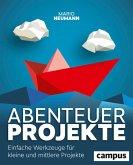 Abenteuer Projekte (eBook, ePUB)