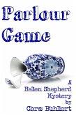 Parlour Game (Helen Shepherd Mysteries, #11) (eBook, ePUB)