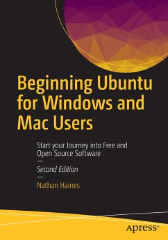 Beginning Ubuntu for Windows and Mac Users - Haines, Nathan