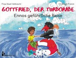 Gottfried, der Turborabe - Fromm, Christoph
