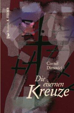 Die eisernen Kreuze - Dimovici, Cornel
