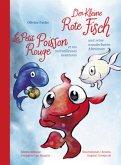 Der Kleine Rote Fisch und seine wunderbaren Abenteuer / Le Petit Poisson Rouge et ses merveilleuses aventures