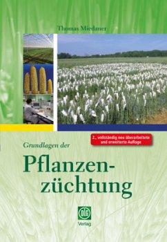 Grundlagen der Pflanzenzüchtung - Miedaner, Thomas