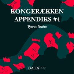 9788711786017 - Olling, Anders Asbjørn; Havsteen, Hans Erik: Tycho Brahe - Kongerækken Appendiks 4 (uforkortet) (MP3-Download) - Bog