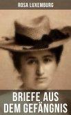 Rosa Luxemburg: Briefe aus dem Gefängnis (eBook, ePUB)