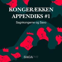 9788711785980 - Olling, Anders Asbjørn; Havsteen, Hans Erik: Sagnkongerne og Saxo - Kongerækken Appendiks 1 (uforkortet) (MP3-Download) - Bog