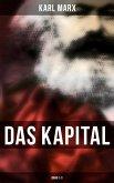 Das Kapital - Vollständige Ausgabe: Band 1-3 (eBook, ePUB)