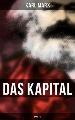 Das Kapital: Band 1-3 (eBook, ePUB) - Marx, Karl