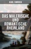 Das Malerische und Romantische Rheinland (eBook, ePUB)