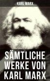 Sämtliche Werke von Karl Marx (eBook, ePUB)