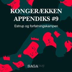 9788711786062 - Olling, Anders Asbjørn; Havsteen, Hans Erik: Estrup og forfatningskampen - Kongerækken Appendiks 9 (uforkortet) (MP3-Download) - Bog