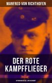 """Der rote Kampfflieger - Autobiografie des """"Roten Barons"""" (eBook, ePUB)"""