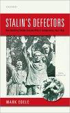 Stalin's Defectors (eBook, ePUB)