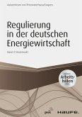 Regulierung in der deutschen Energiewirtschaft (eBook, ePUB)