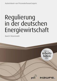 Regulierung in der deutschen Energiewirtschaft - inklusive Arbeitshilfen online. Band II Strommarkt (eBook, ePUB) - Düsseldorf, Pwc
