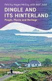 Dingle and its Hinterland (eBook, ePUB)
