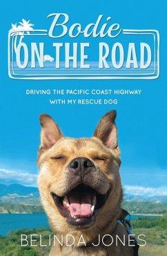 Bodie On the Road (eBook, ePUB) - Jones, Belinda