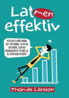 Lat men effektiv (eBook, ePUB)