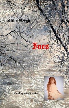 9789177850168 - Bergh, Gillis: Ines (eBook, ePUB) - Bok