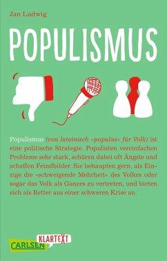 Carlsen Klartext: Populismus (eBook, ePUB)