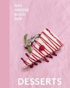 Das große Buch der Desserts - Teubner