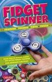 Fidget Spinner - Tipps und Tricks, Technik und Training
