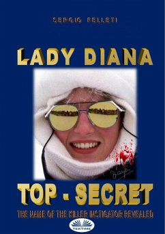 Lady Diana - Top Secret (eBook, ePUB) - Felleti, Sergio