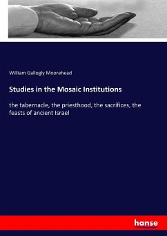 Studies in the Mosaic Institutions