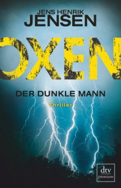 Der dunkle Mann / Oxen Bd.2 - Jensen, Jens Henrik
