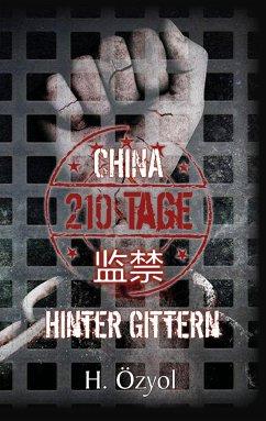 China - 210 Tage hinter Gittern - Özyol, Hamza