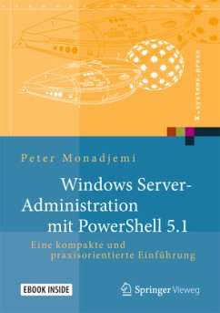 Windows Server-Administration mit PowerShell 5.1 - Monadjemi, Peter