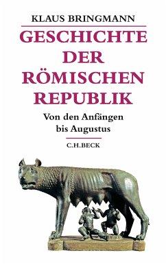 Geschichte der römischen Republik (eBook, ePUB) - Bringmann, Klaus