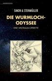 Die Wurmloch-Odysee