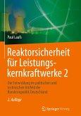 Reaktorsicherheit für Leistungskernkraftwerke 2