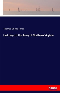 Last days of the Army of Northern Virginia
