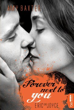 Forever next to you - Eric & Joyce / San Francisco Ink Bd.2 - Baxter, Amy
