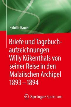 Briefe und Tagebuchaufzeichnungen Willy Kükenth...
