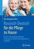 Russisch - Deutsch für die Pflege zu Hause