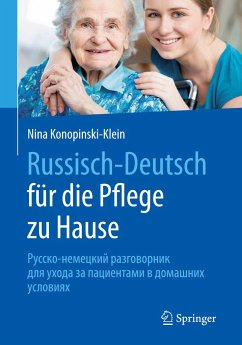 Russisch - Deutsch für die Pflege zu Hause - Konopinski-Klein, Nina